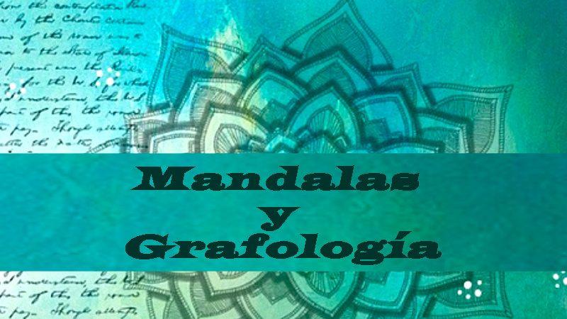 ¿Qué es un Mandala? Y su relación con la Grafología